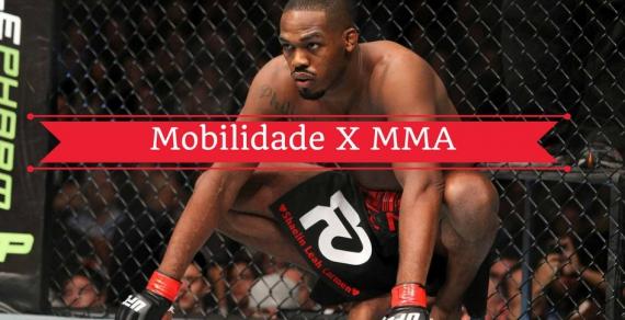 Mobilidade Articular X Lutadores de MMA