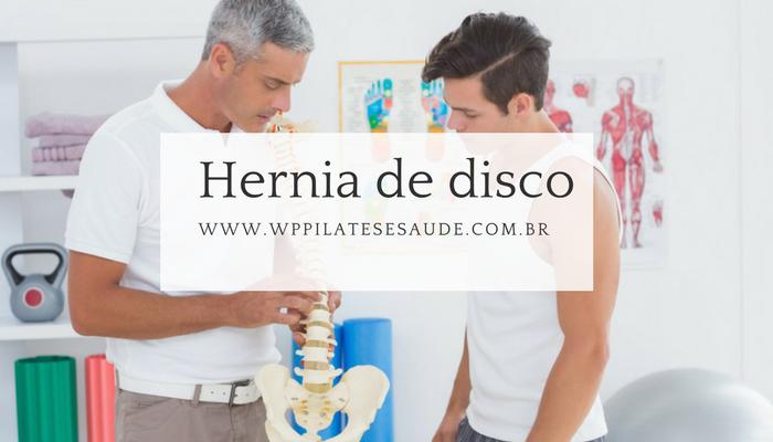 Hérnia de Disco: tudo o que você precisa saber sobre o tratamento